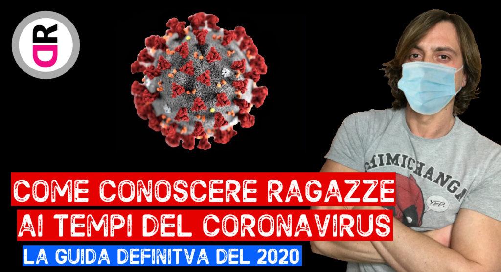 Come conquistare una ragazza su instagram  ai tempi del coronavirus