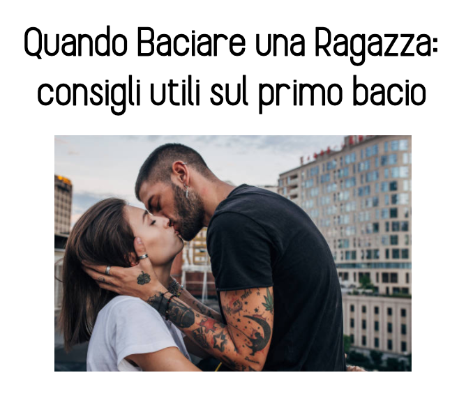 quando baciare una ragazza